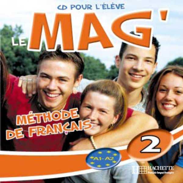 LE MAG 2 A1  A2 CD AUDIO ÉLÈVE