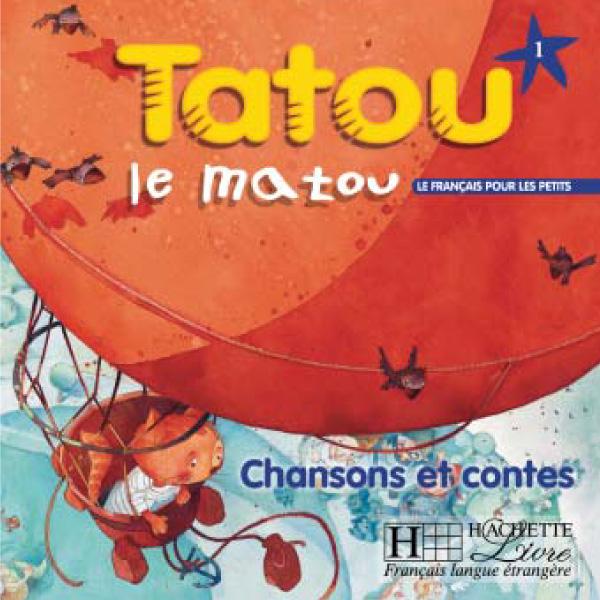 TATOU LE MATOU 1 CD CHANSONS