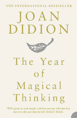 THE YEAR OF MAGICAL THINKING (PB B FORMAT)
