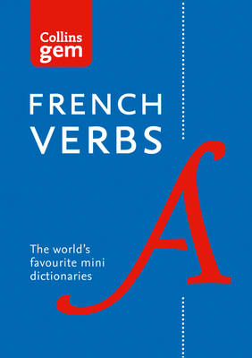 COLLINS GEM: FRENCH VERBS 4TH ED PB