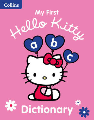 COLLINS MY FIRST HELLO KITTY DICTIONARY 1ST ED PB