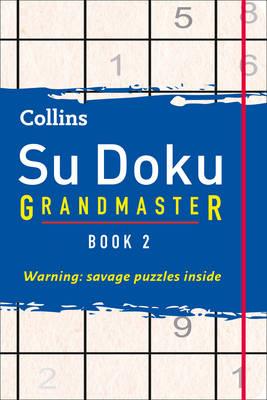 COLLINS SUDOKU GRANDMASTER BOOK 2 1ST ED PB