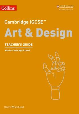 CAMBRIDGE IGCSE ART AND DESIGN TCHRS