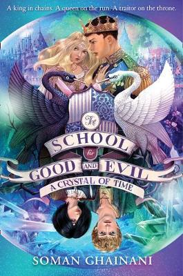 The School for Good and Evil: A Crystal of Time : 5