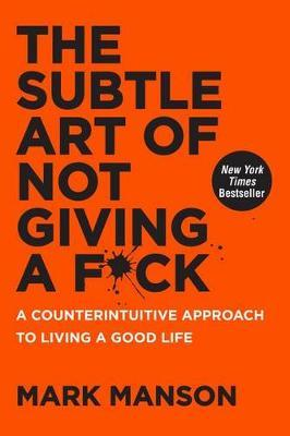 THE SUBTLE ART OF NOT GIVING A F*CK (HC)