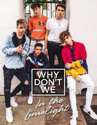 WHY DONT WE IN LIMELIGHT HB