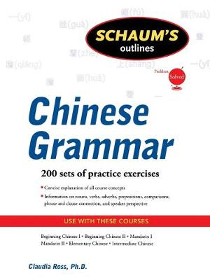 SCHAUM S OUTLINE OF CHINESE GRAMMAR (PB)
