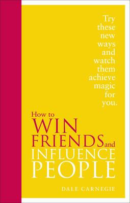 HOW TO WIN FRIENDS  INFLUENCE PEOPLE : Special Edition HC
