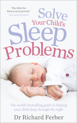 SOLVE YOUR CHILDS SLEEP PROBLEMS  PB
