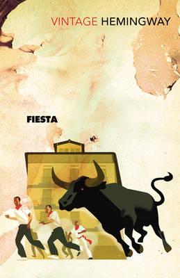 VINTAGE CLASSICS Fiesta : The Sun Also Rises