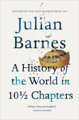 A HISTORY OF THE WORLD IN 10 12 CHAPTERS PB