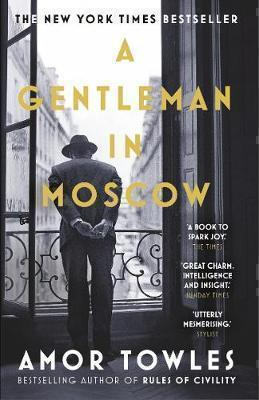 A GENTLEMAN IN MOSCOW PB