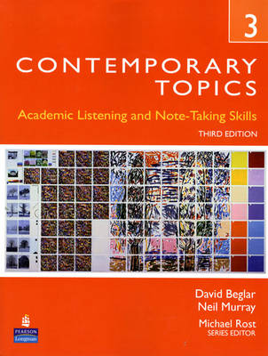 CONTEMPORARY TOPICS 3 : ACADEMIC AND NOTE-TAKING SKILLS 3RD ED PB