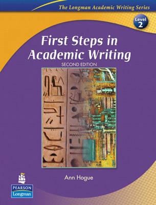 LONGMAN ACADEMIC WRITING SERIES : FIRST STEPS IN ACADEMIC WRITING 2 SB 2ND ED PB