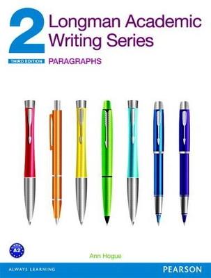 LONGMAN ACADEMIC WRITING SERIES : ACADEMIC WRITING 2 SB PARAGRAPHS 3RD ED PB