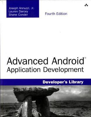 ADVANCED ANDROID APPLICATION DEVELOPMENT 4TH ED