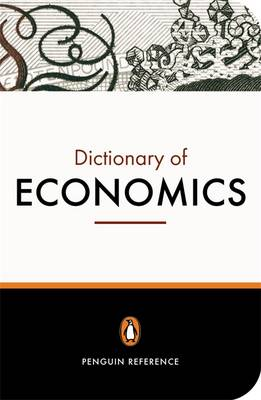 PENGUIN DICTIONARY : ECONOMICS * PB B
