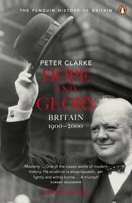 HOPE AND GLORY Britain 1900-2000 PB