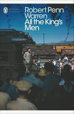 PENGUIN MODERN CLASSICS : ALL THE KINGS MEN PB