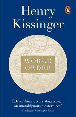WORLD ORDER: REFLECTIONS ON THE CHARACTER OF NATIONS AND THE COURSE OF HISTORY (Hardcover)