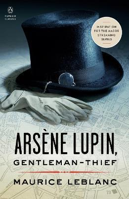 PENGUIN CLASSICS ARSENE LUPIN GENTLEMAN-THIEF