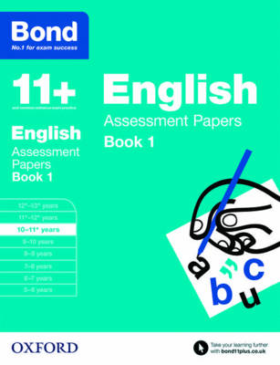 BOND 11 ENGLISH ASSESSMENT PAPERS BOOK 1