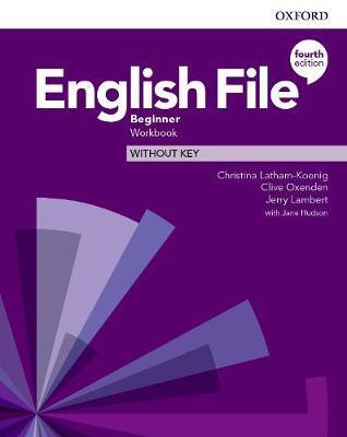 ENGLISH FILE BEGINNER WB 4TH ED