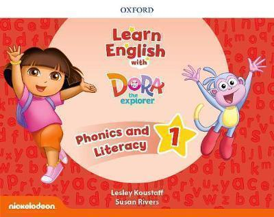 LEARN ENGLISH WITH DORA THE EXPLORER 1 PHONICS AND LITERACY (+ extra Online Teacher s Resources )