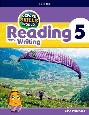 OXFORD SKILLS WORLD READING  WRITING 5 SB  WB