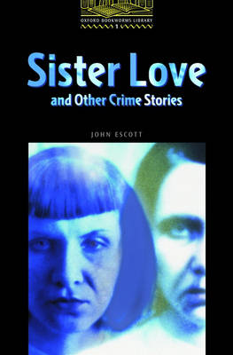 OBW LIBRARY 1: SISTER LOVE AND OTHER CRIMES @ - SPECIAL OFFER @
