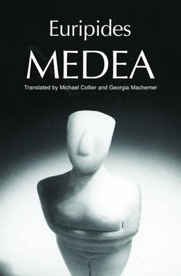 MEDEA GREEK TRAGEDY IN NEW TRANSLATIONS