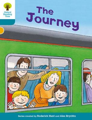OXFORD READING TREE BIFF, CHIP AND KIPPER STORIES DECOD AND DEVELOP : THE JOURNEY PB