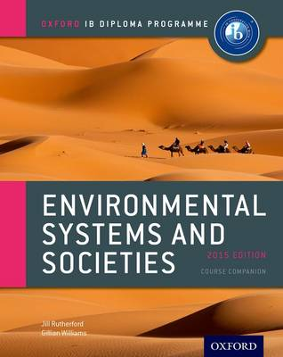 ENVIRONMENTAL SYSTEMS AND SOCIETIES COURSE BOOK : IB DIPLOMA PROGRAMME IB (INTERNATIONAL BACCALAUREATE) PB