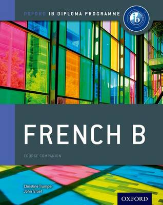 IB FRENCH B : FOR THE IB DIPLOMA PB