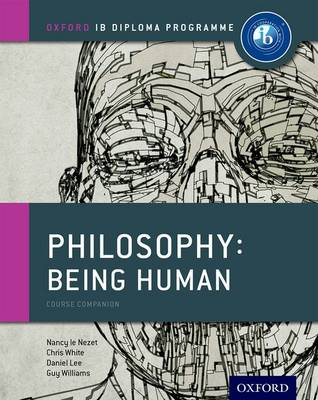 IB PHILOSPHY - BEING HUMAN