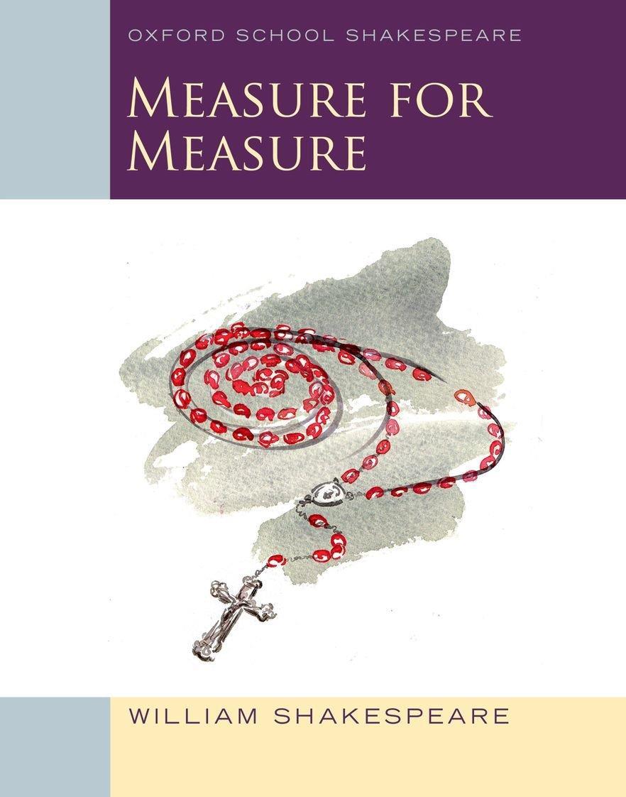 OXFORD SCHOOL SHAKESPEAR : MEASURE FOR MEASURE