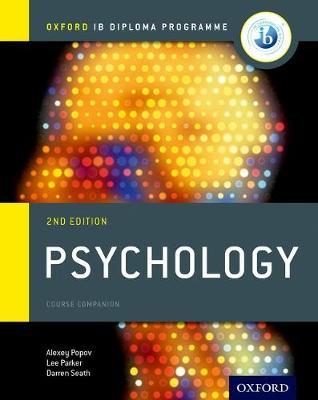 OXFORD IB DIPLOMA PROGRAMME : PSYCHOLOGY COURSE COMPANION IB 2ND ED