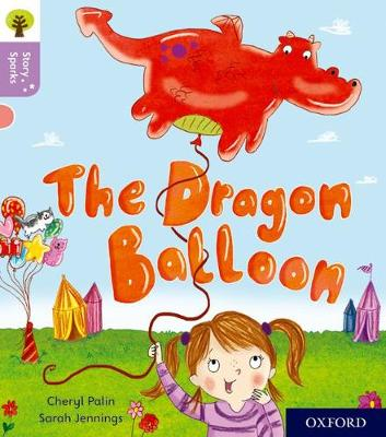 OXFORD READING TREE STORY SPARKS: THE DRAGON BALOON (STAGE 1)