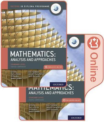 IB DIPLOMA PROGRAMME : MATHEMATICS IB ANALYSIS AND APPOACHES SL PRINT AND ENHANCED ONLINE COURSEBOOK PACK