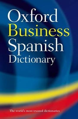 OXFORD BUSINESS SPANISH DICTIONARY PB