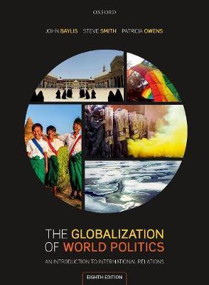 GLOBALIZATION OF WORLD POLITICS 8TH ED