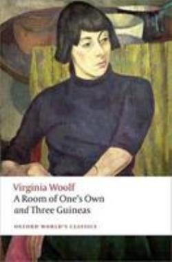 OXFORD WORLD CLASSICS: : A ROOM OF ONES OWN PB B