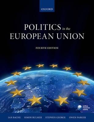 POLITICS IN THE EUROPEAN UNION 4TH ED PB