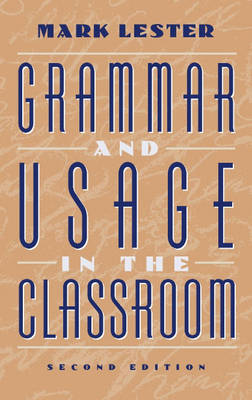GRAMMAR AND USAGE IN THE CLASSROOM  PB