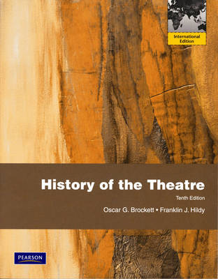 HISTORY OF THEATER INTERNATIONAL EDITION 10TH ED PB BIG FORMAT