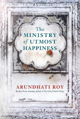THE MINISTRY OF UTMOST HAPPINESS  HC