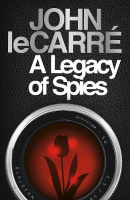 A LEGACY OF SPIES  PB