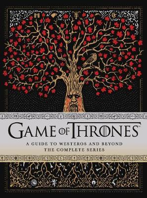 GAME OF THRONES A Guide to Westeros and Beyond PB