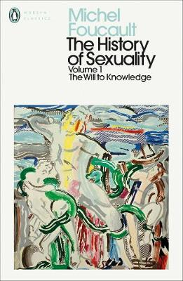 PENGUIN MODERN CLASSICS THE HISTORY OF SEXUALITY VOL.1 THE WILL TO KNOWLEDGE