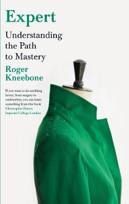 EXPERT : UNDERSTANDING THE PATH TO MASTERY